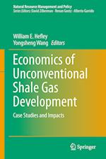 Economics of Unconventional Shale Gas Development (Natural Resource Management And Policy, nr. 45)