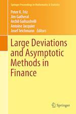 Large Deviations and Asymptotic Methods in Finance af Peter K. Friz