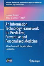 An Information Technology Framework for Predictive, Preventive and Personalised Medicine af Leonard Berliner