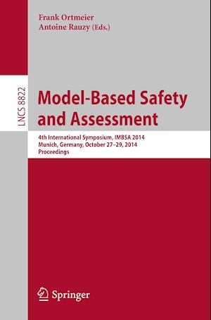 Model-Based Safety and Assessment : 4th International Symposium, IMBSA 2014, Munich, Germany, October 27-29, 2014, Proceedings
