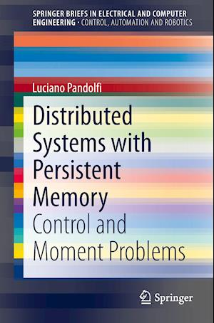 Distributed Systems with Persistent Memory : Control and Moment Problems