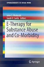 E-Therapy for Substance Abuse and Co-Morbidity (Springerbriefs in Social Work)
