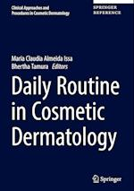 Daily Routine in Cosmetic Dermatology (Clinical Approaches and Procedures in Cosmetic Dermatology, nr. 1)