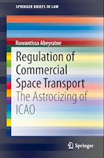 Regulation of Commercial Space Transport : The Astrocizing of ICAO