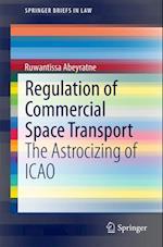 Regulation of Commercial Space Transport (Springerbriefs in Law)