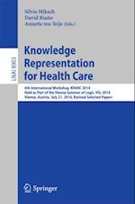 Knowledge Representation for Health Care (Lecture Notes in Computer Science)