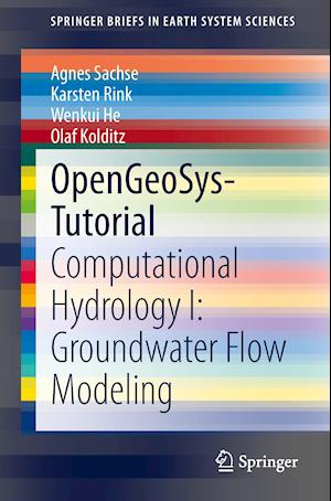 OpenGeoSys-Tutorial : Computational Hydrology I: Groundwater Flow Modeling