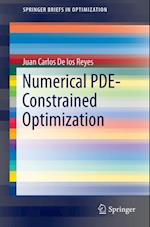 Numerical PDE-Constrained Optimization af Juan Carlos De los Reyes