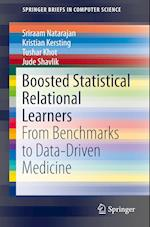 Boosted Statistical Relational Learners (Springerbriefs in Computer Science)