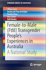 Female-To-Male (FtM) Transgender People's Experiences in Australia af Tiffany Jones