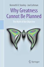 Why Greatness Cannot Be Planned