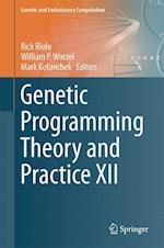 Genetic Programming Theory and Practice XII af Rick Riolo