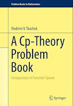 A Cp-Theory Problem Book : Compactness in Function Spaces af Vladimir V Tkachuk