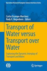 Transport of Water versus Transport over Water : Exploring the Operational Interplay of Transport and Water
