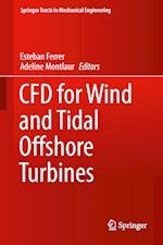 CFD for Wind and Tidal Offshore Turbines af Esteban Ferrer