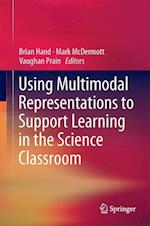 Using Multimodal Representations to Support Learning in the Science Classroom af Brian Hand