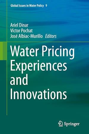 Water Pricing Experiences and Innovations