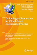 Technological Innovation for Cloud-Based Engineering Systems (Ifip Advances in Information and Communication Technology, nr. 450)