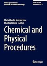 Chemical and Physical Procedures (Clinical Approaches and Procedures in Cosmetic Dermatology, nr. 2)