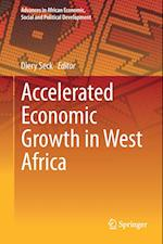 Accelerated Economic Growth in West Africa af Diery Seck