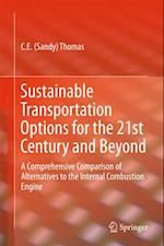 Sustainable Transportation Options for the 21st Century and Beyond af C.E Sandy Thomas
