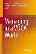 Managing in a Vuca World af Oliver Mack
