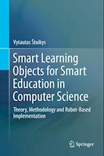 Smart Learning Objects for Smart Education in Computer Science af Vytautas Stuikys