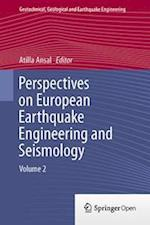 Perspectives on European Earthquake Engineering and Seismology (Geotechnical, Geological and Earthquake Engineering, nr. 39)