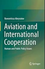 Aviation and International Cooperation : Human and Public Policy Issues
