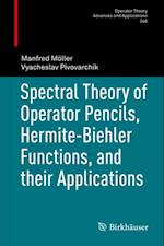 Spectral Theory of Operator Pencils, Hermite-Biehler Functions, and their Applications af Manfred Moller, Vyacheslav Pivovarchik