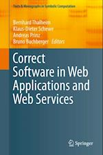 Correct Software in Web Applications and Web Services (Texts & Monographs in Symbolic Computation)