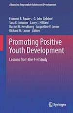 Promoting Positive Youth Development af Edmond P. Bowers