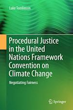 Procedural Justice in the United Nations Framework Convention on Climate Change af Luke Tomlinson