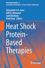 Heat Shock Protein-Based Therapies af Alexzander A. A. Asea