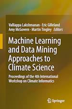 Machine Learning and Data Mining Approaches to Climate Science af Valliappa Lakshmanan