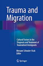 Trauma and Migration af Meryam Schouler-Ocak