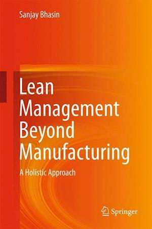 Lean Management Beyond Manufacturing