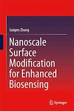 Nanoscale Surface Modification for Enhanced Biosensing af Guigen Zhang