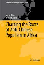 Charting the Roots of Anti-Chinese Populism in Africa af Steve Hess, Richard Aidoo