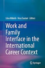 Work and Family Interface in the International Career Context af Liisa Makela