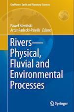Rivers - Physical, Fluvial and Environmental Processes af Pawel Rowinski