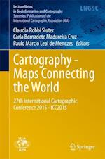 Cartography - Maps Connecting the World af Claudia Robbi Sluter