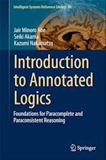 Introduction to Annotated Logics af Kazumi Nakamatsu, Seiki Akama, Jair M Abe