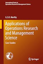 Applications of Operations Research and Management Science : Case Studies af G. S. R. Murthy