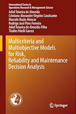 Multicriteria and Multiobjective Models for Risk, Reliability and Maintenance Decision Analysis af Adiel Teixeira de Almeida