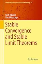 Stable Convergence and Stable Limit Theorems af Erich Hausler