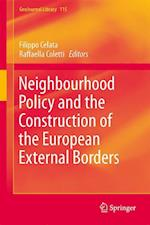 Neighbourhood Policy and the Construction of the European External Borders af Filippo Celata