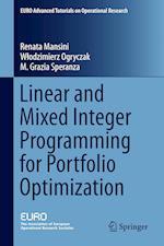 Linear and Mixed Integer Programming for Portfolio Optimization af Renata Mansini