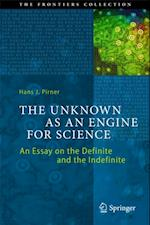 Unknown as an Engine for Science