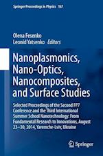 Nanoplasmonics, Nano-Optics, Nanocomposites, and Surface Studies af Olena Fesenko